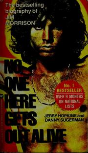 Cover of: No one here gets out alive by Jerry Hopkins