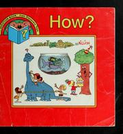 Cover of: How? by Kathie Billingslea Smith
