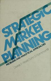 Cover of: Strategic market planning by Derek F. Abell