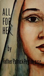 Cover of: All for her by Patrick Peyton