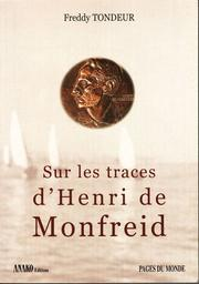 Cover of: Sur les traces d'Henri de Monfreid by Freddy Tondeur