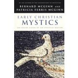 Cover of: EARLY CHRISTIAN MYSTICS by Bernard McGinn