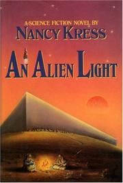 Cover of: An Alien Light by Nancy Kress