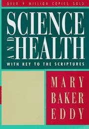 Cover of: Science and health by Mary Baker Eddy, Mary Eddy