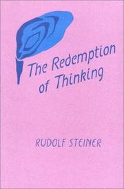 Cover of: The redemption of thinking by Rudolf Steiner