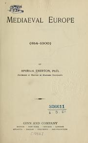 Cover of: Mediaeval Europe, 814-1300 by Emerton, Ephraim