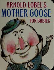 Cover of: Arnold Lobel&#39;s Mother Goose for babies by Arnold Lobel