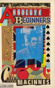 Cover of: Absolute Beginners by Colin MacInnes