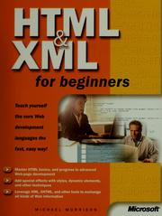 Cover of: HTML & XML for beginners by Michael Morrison