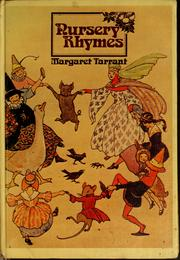 Cover of: Nursery rhymes by Margaret Tarrant