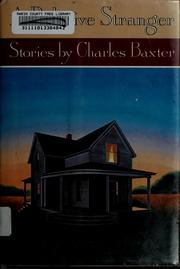 Cover of: A relative stranger by Charles Baxter
