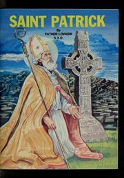 Cover of: Saint Patrick, (385-461) by Lovasik, Lawrence G.