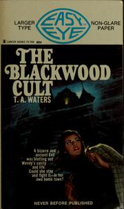 Cover of: The Blackwood cult by T. A. Waters