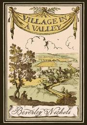 Cover of: A village in a valley by Nichols, Beverley