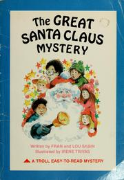 Cover of: The great Santa Claus mystery by Francene Sabin