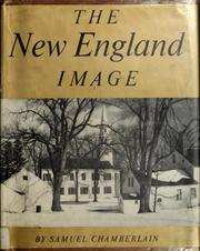 Cover of: The New England image by Samuel Chamberlain