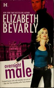 Cover of: Overnight male by Elizabeth Bevarly