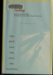 Cover of: The boy and the dog are sleeping by Nasdijj