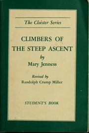 Cover of: Climbers of the steep ascent by Mary Jenness