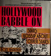 Cover of: Hollywood babble on by Boze Hadleigh