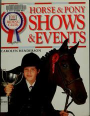 Cover of: Horse & pony shows & events by Carolyn Henderson