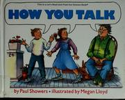 Cover of: How you talk by Paul Showers