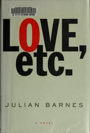 Cover of: Love, etc by Julian Barnes
