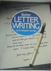 Cover of: Better Letter Writing by Christopher Jarman