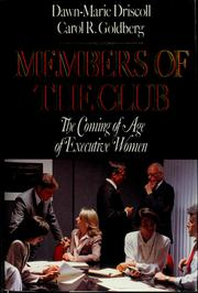 Cover of: Members of the club by Dawn-Marie Driscoll