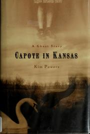 Cover of: Capote in Kansas by Kim Powers