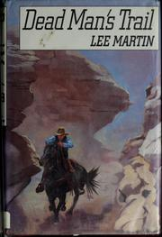 Cover of: Dead man's trail by Lee Martin
