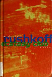 Cover of: Ecstasy Club by Douglas Rushkoff