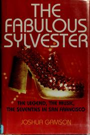 Cover of: The fabulous Sylvester by Joshua Gamson