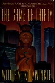 Cover of: The game of thirty by William Kotzwinkle