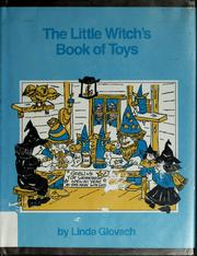 Cover of: The Little Witch's book of toys by Linda Glovach