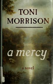 Cover of: A mercy by Toni Morrison