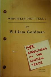 Cover of: Which lie did I tell? by William Goldman