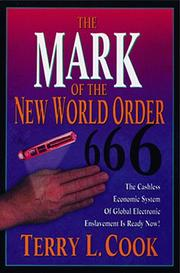 Cover of: The mark of the new world order by Terry L. Cook