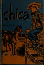 Cover of: Chica by Sally Scott
