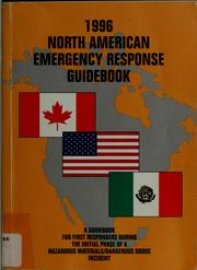 Cover of: 1996 North American emergency response guidebook by United States. Dept. of Transportation. Research and Special Programs Administration