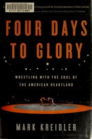 Cover of: Four days to glory by Mark Kreidler