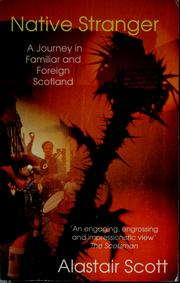 Cover of: Native stranger by Alastair Scott