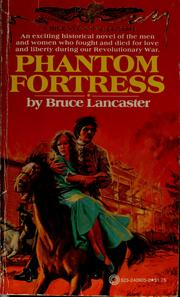 Cover of: Phantom fortress by Bruce Lancaster