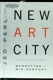 Cover of: New art city by Jed Perl