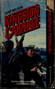 Cover of: Kingston carnage by Gar Wilson