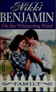 Cover of: On the whispering wind by Nikki Benjamin