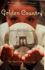 Cover of: Golden country by Jennifer Gilmore