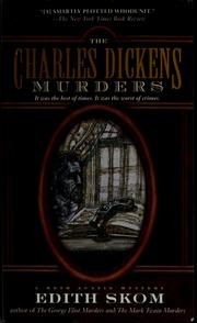 Cover of: The Charles Dickens murders by Edith Skom