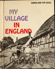Cover of: My village in England by Sonia Gidal