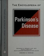 Cover of: The encyclopedia of Parkinson's disease by Anthony D. Mosley